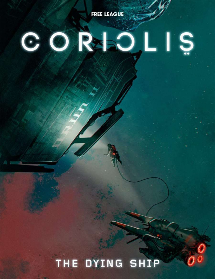 Coriolis RPG: The Dying Ship