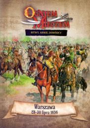 Ogniem i Mieczem: Bitwy. Armie. Dowódcy - Warszawa 28-30 lipca 1656