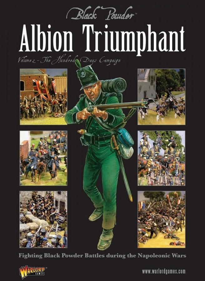 Black Powder: Albion Triumphant - Volume 2 - The Hundred Days Campaign