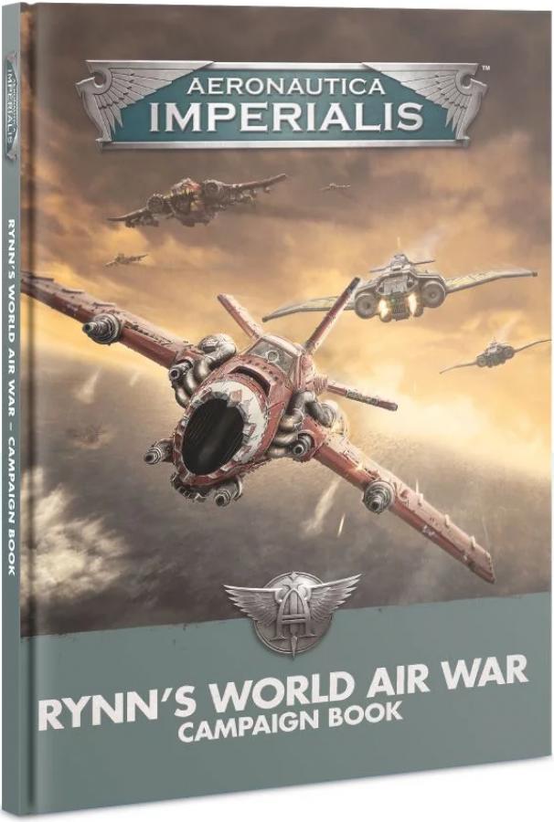 Aeronautica Imperialis: Rynn's World Air War - Campaign Book