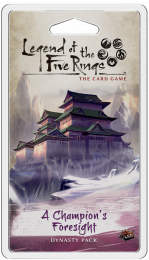Legend of the Five Rings: A Champion's Foresight