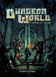Dungeon World: Podziemia i potwory