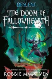 Descent: Journeys in the Dark Novel - The Doom of Fallowhearth