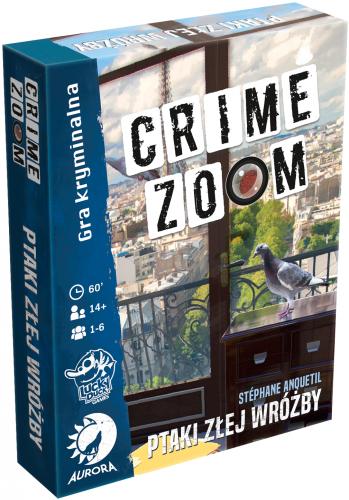 Crime Zoom: Ptaki złej wróżby