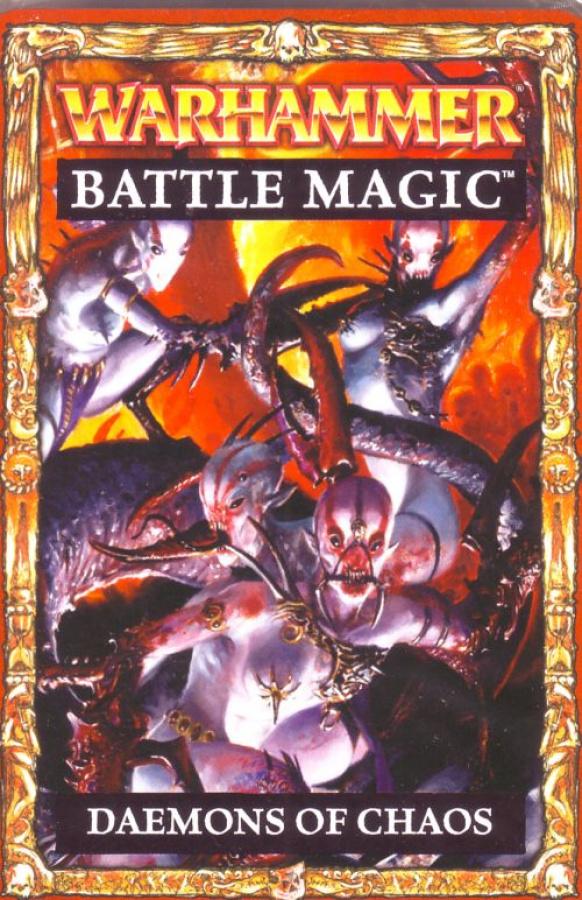 Warhammer Battle Magic: Deamons of Chaos