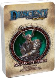 Descent: Wędrówki w Mroku - Ardus Ix'Erebus - Zestaw Poplecznika