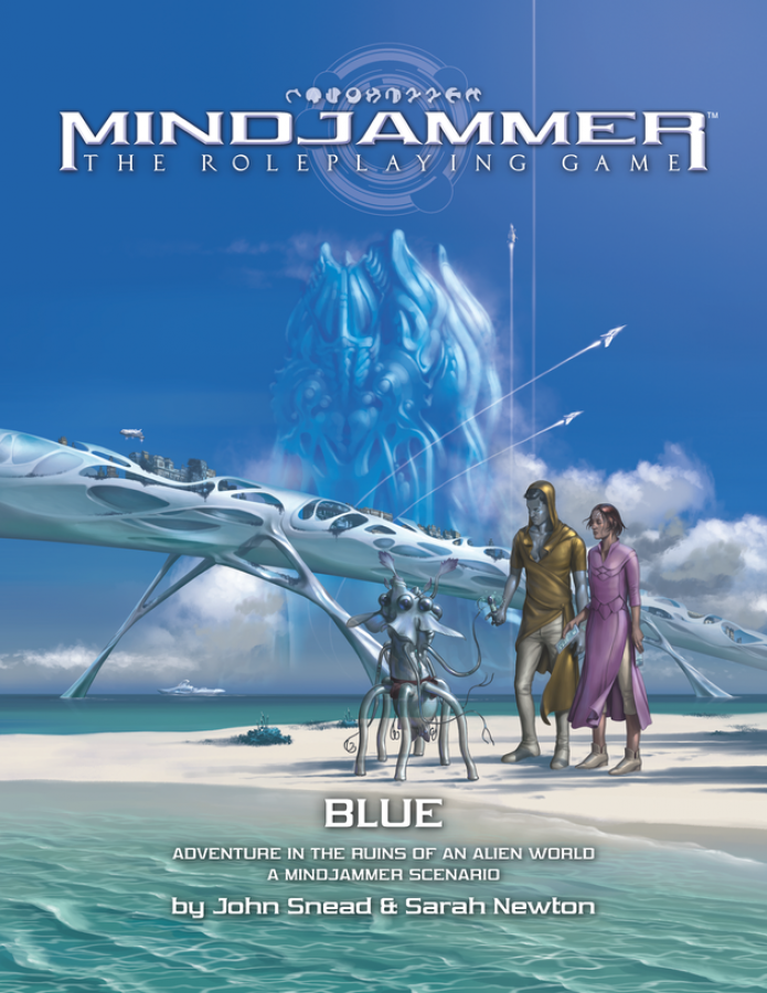 Mindjammer RPG: Blue - Adventure in the Ruins of an Alien World