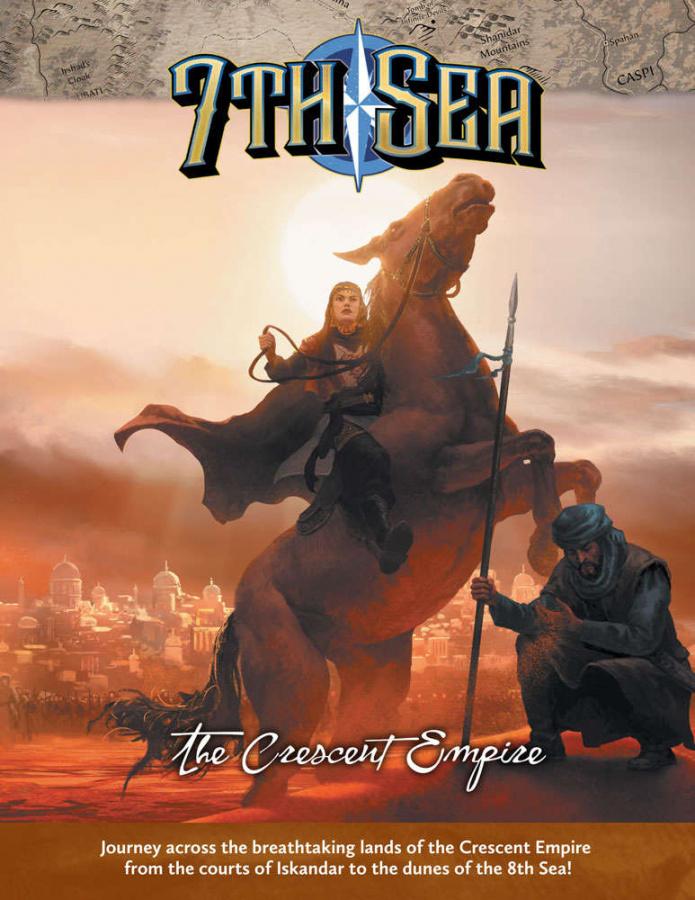 7th Sea Second Edition: The Crescent Empire