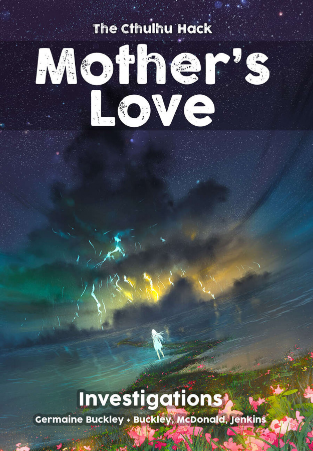 The Cthulhu Hack: Mother's Love - Investigations