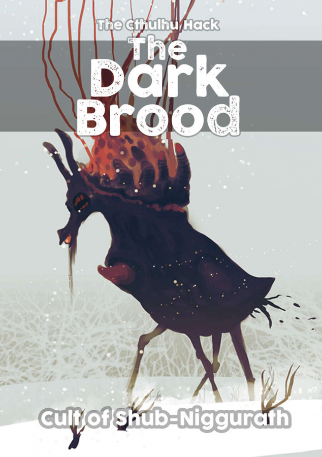 The Cthulhu Hack: The Dark Brood