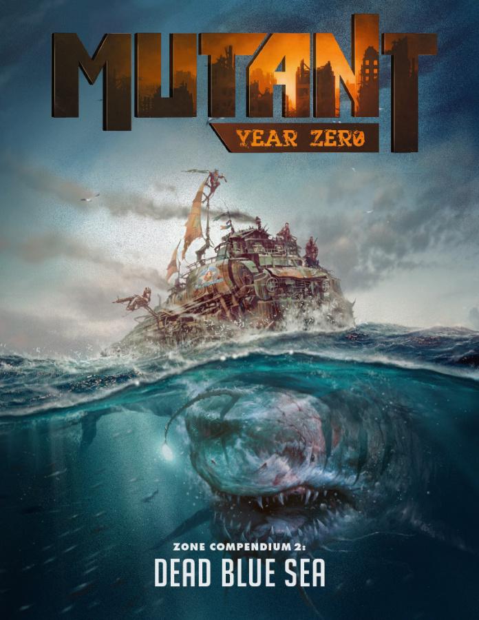 Mutant Year Zero - Dead Blue Sea