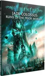 Numenera: Jade Colossus - Ruins of the Prior Worlds