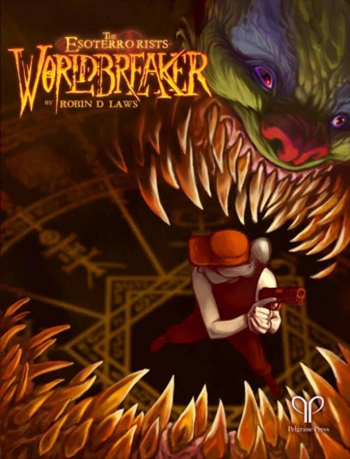 The Esoterrorists: Worldbreaker