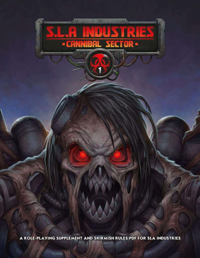 SLA Industries: Cannibal Sector 1