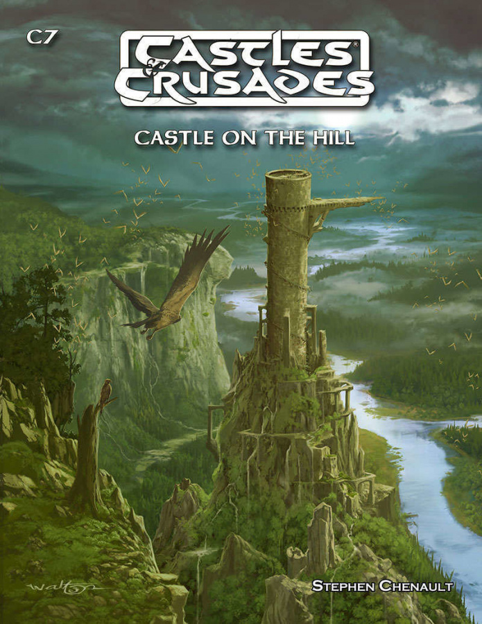 Castles & Crusades: C7 - Castle On The Hill