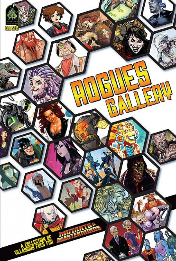 Rogues Gallery: A Collection of Villainous Foes for Mutants & Masterminds