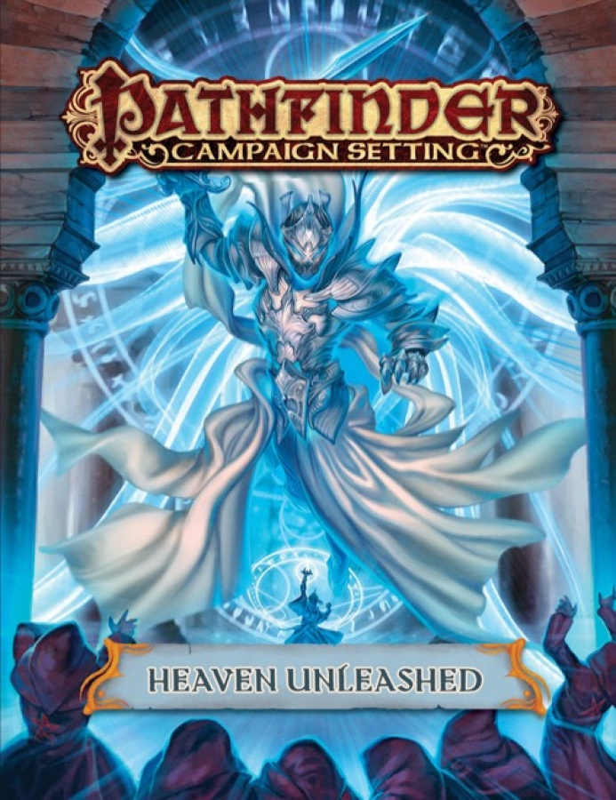 Pathfinder Roleplaying Game: Campaign Setting - Heaven Unleashed