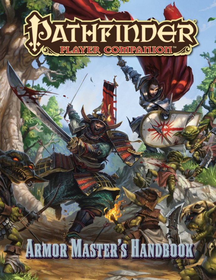 Pathfinder Roleplaying Game: Player Companion - Armor Master's handbook