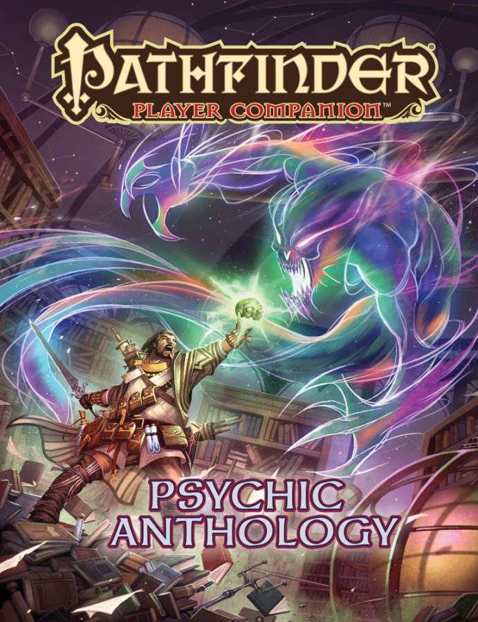 Pathfinder Roleplaying Game: Player Companion - Psychic Anthology