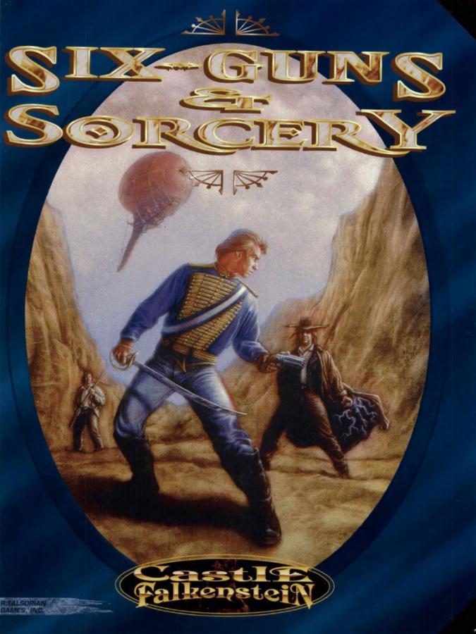 Castle Falkenstein: Six-Guns & Sorcery