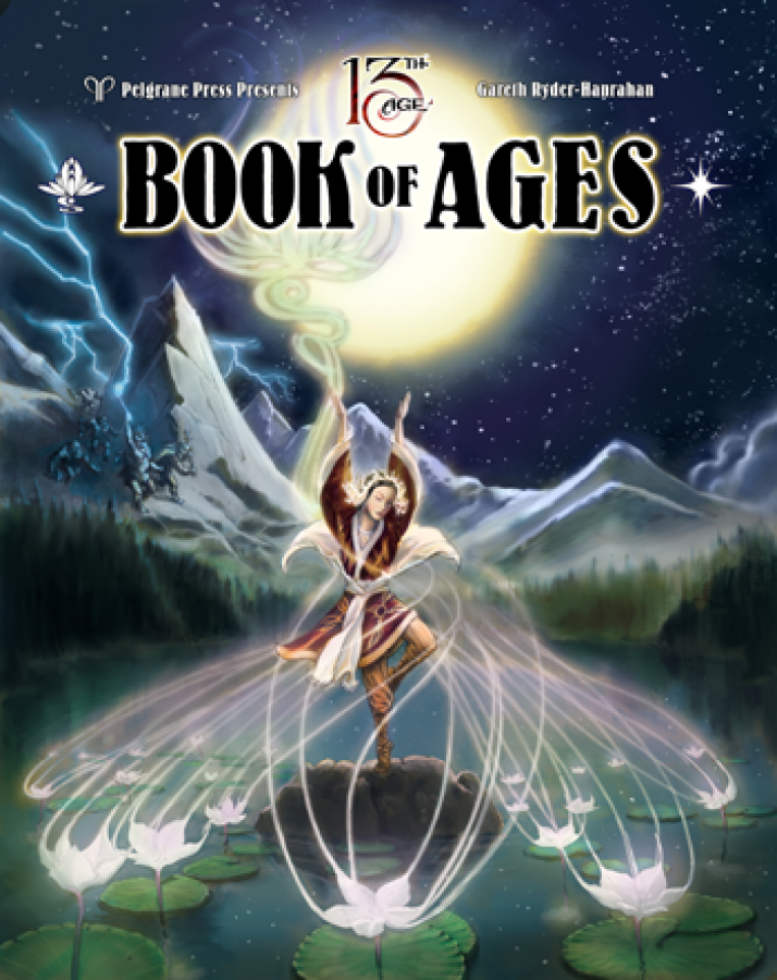 13th Age RPG: The Book of Ages