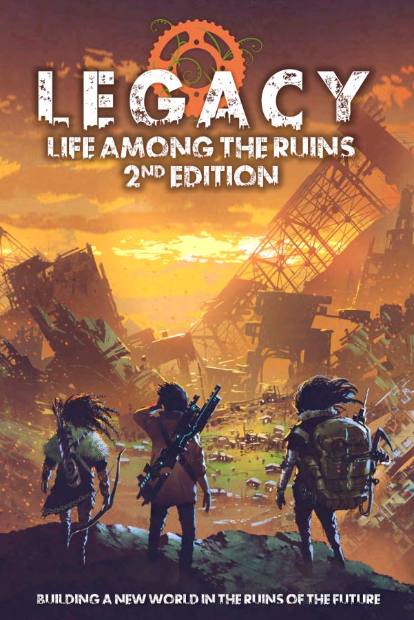 Legacy: Life Among the Ruins (2nd Edition) Hardback
