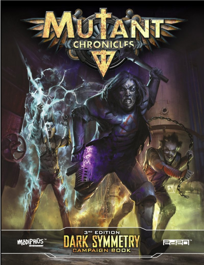 Mutant Chronicles RPG (3rd Edition) - Dark Symmetry Campaign