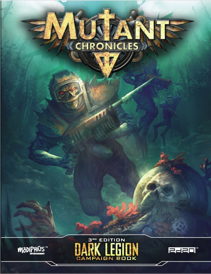 Mutant Chronicles RPG (3rd Edition) - Dark Legion Campaign Book