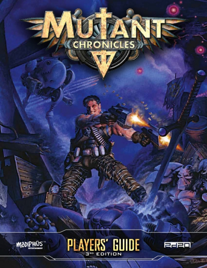 Mutant Chronicles RPG (3rd Edition) - Player's Guide