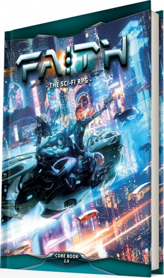 FAITH (2nd Edition): The Sci-Fi RPG Core Book