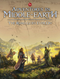 Adventures in Middle Earth: The Road Goes Ever On