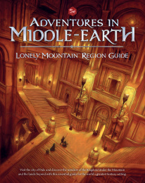 Adventures in Middle-earth RPG: Lonely Mountain Region Guide
