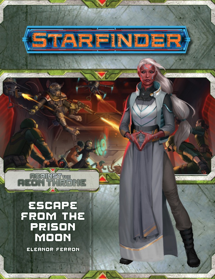Starfinder RPG: Adventure Path #08 - Escape from the Prison Moon