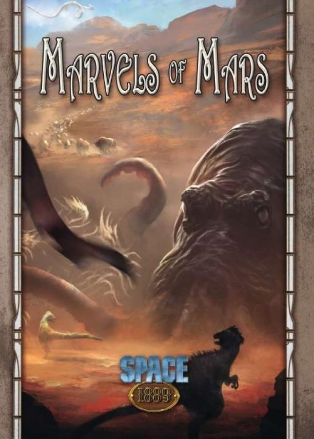 SPACE 1889 RPG: Marvels of Mars