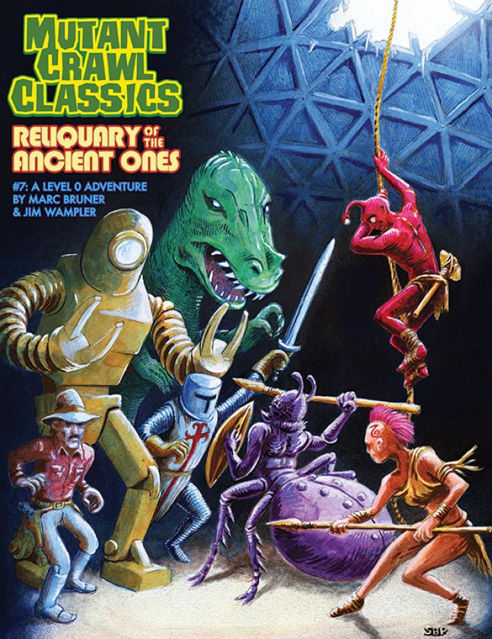 Mutant Crawl Classics RPG: Reliquary of the Ancient Ones