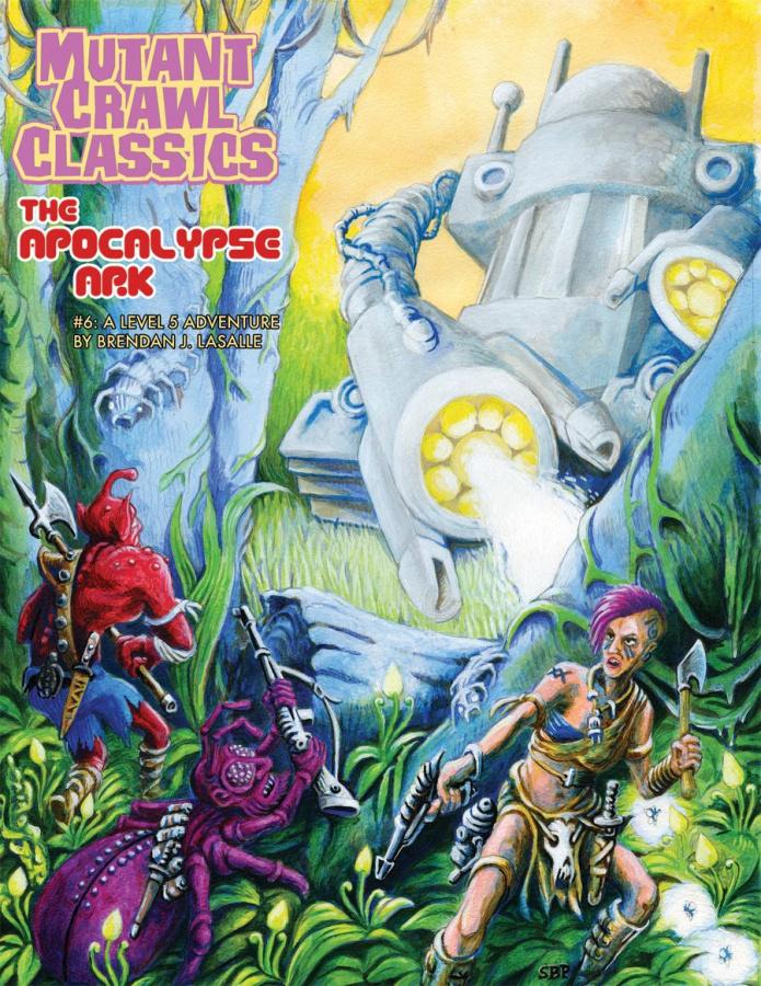 Mutant Crawl Classics RPG: The Apocalypse Ark