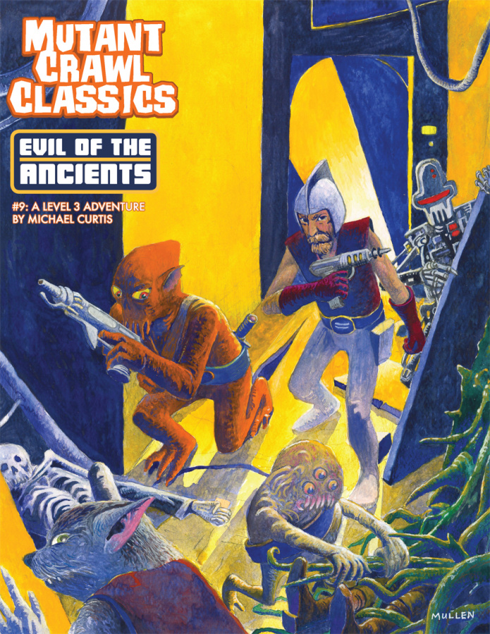 Mutant Crawl Classics RPG: Evil of the Ancients