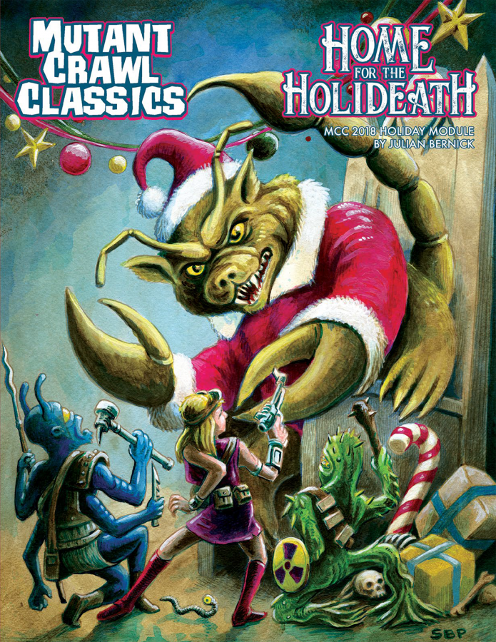 Mutant Crawl Classics RPG: 2018 Holiday Module - Home for the Holideath