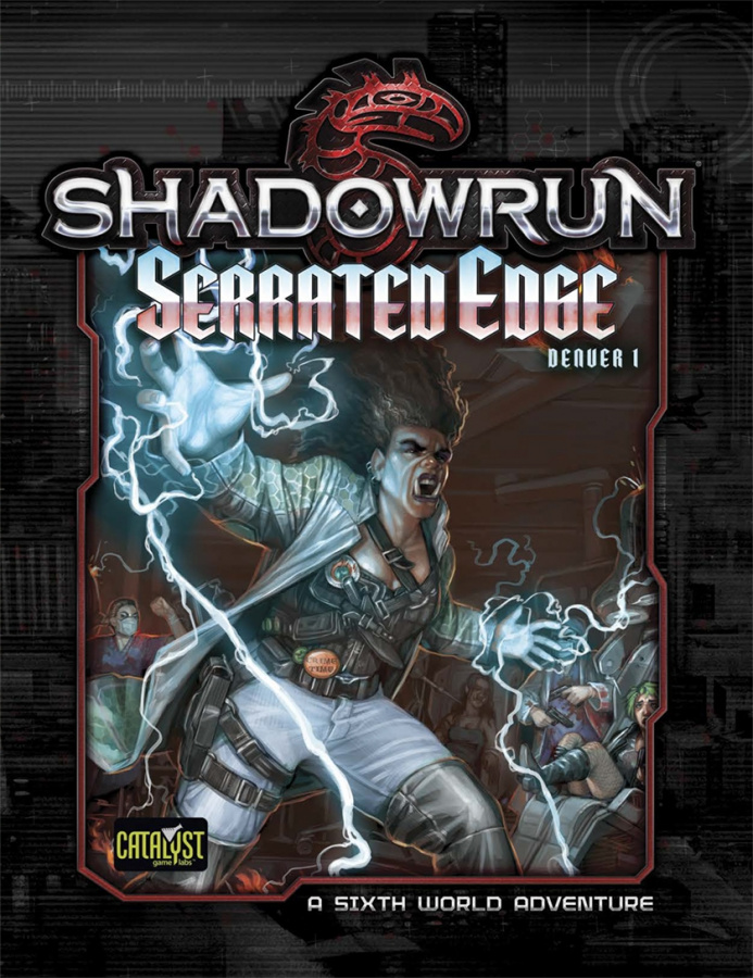 Shadowrun 5th: Serrated Edge (Denver Adventure 1)