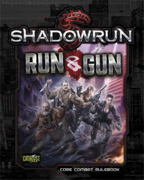 Shadowrun 5th: Run & Gun