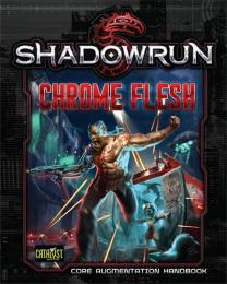 Shadowrun 5th: Chrome Flesh