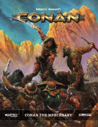 Conan RPG: Conan the Mercenary