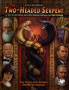 Call of Cthulhu: Pulp Cthulhu - The Two-Headed Serpent