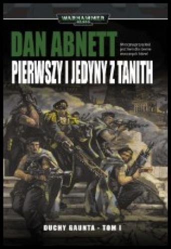 Duchy Gaunta (tom I) - Pierwszy i jedyny z Tanith