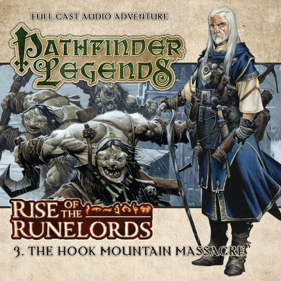 Pathfinder Legends: Rise of the Runelords - 3. The Hook Mountain Massacre