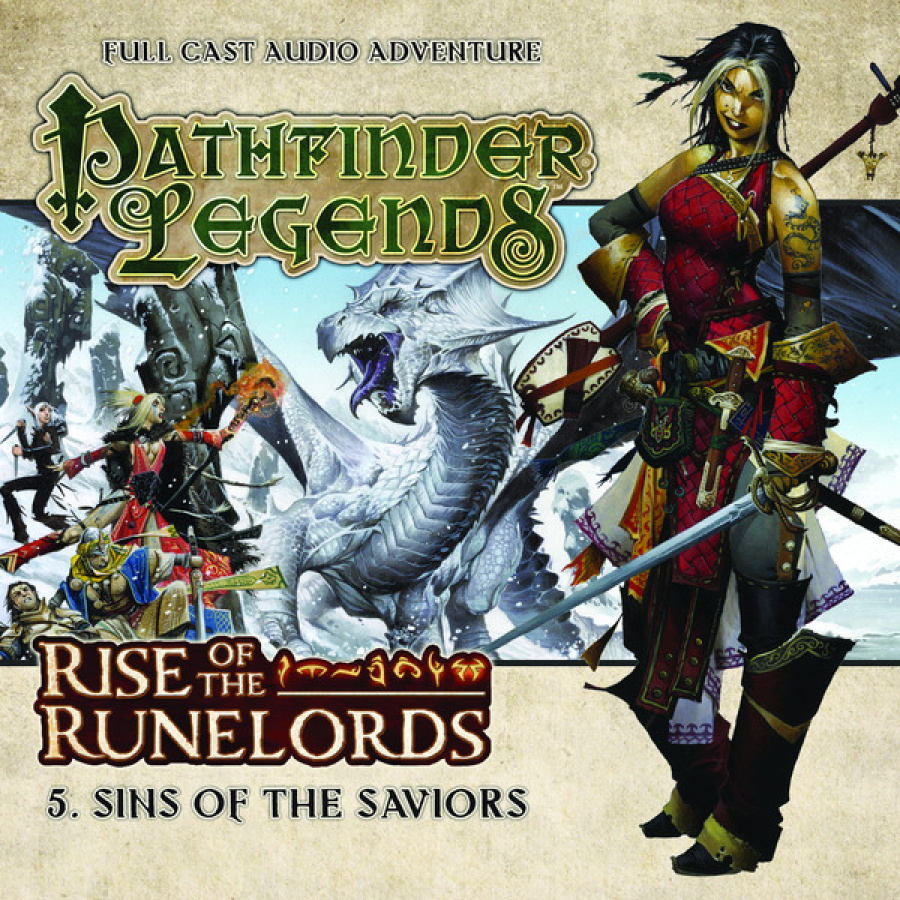 Pathfinder Legends: Rise of the Runelords - 5. Sins of the Saviors