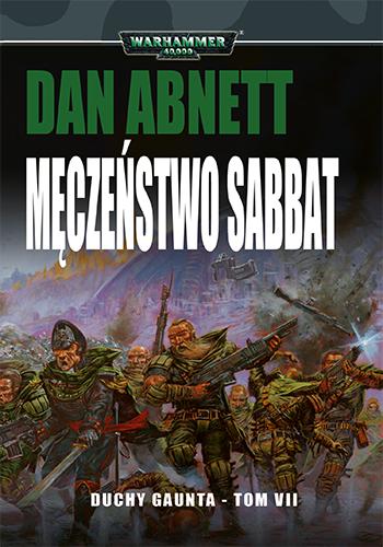 Duchy Gaunta (tom VII) - Męczeństwo Sabbat