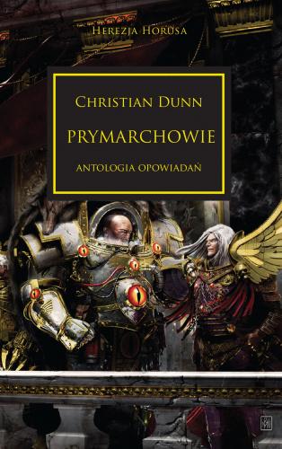 Herezja Horusa: Prymarchowie - Antologia opowiadań