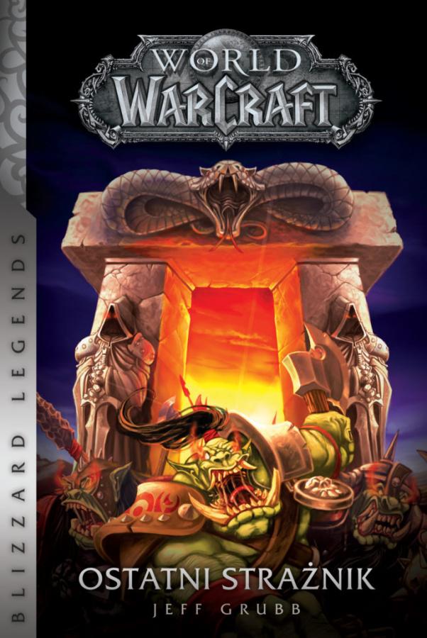 World of Warcraft: Ostatni Strażnik