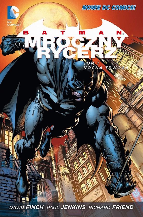 Batman: Mroczny Rycerz - Tom 01 - Nocna Trwoga